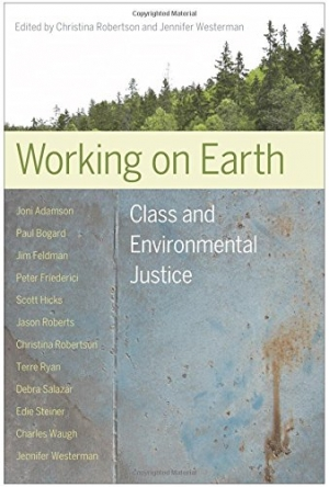 Image of Walking on Earth: Class and Environmental Justice