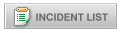 Incident List Button